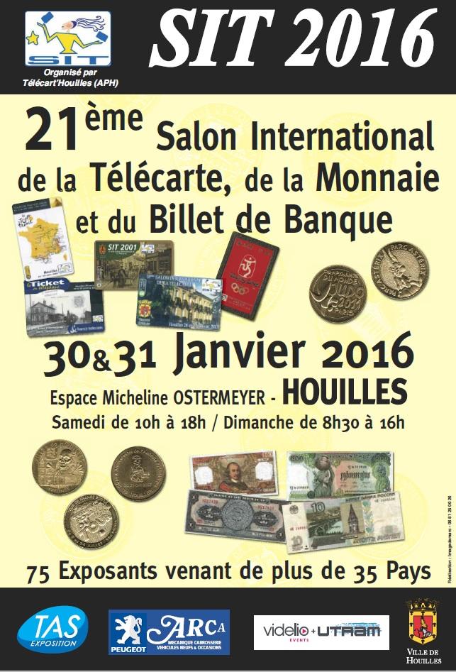 SIT 2016- 21th International Phonecard & Coins Fair - Houilles - 30 & 31 Janvier 2016