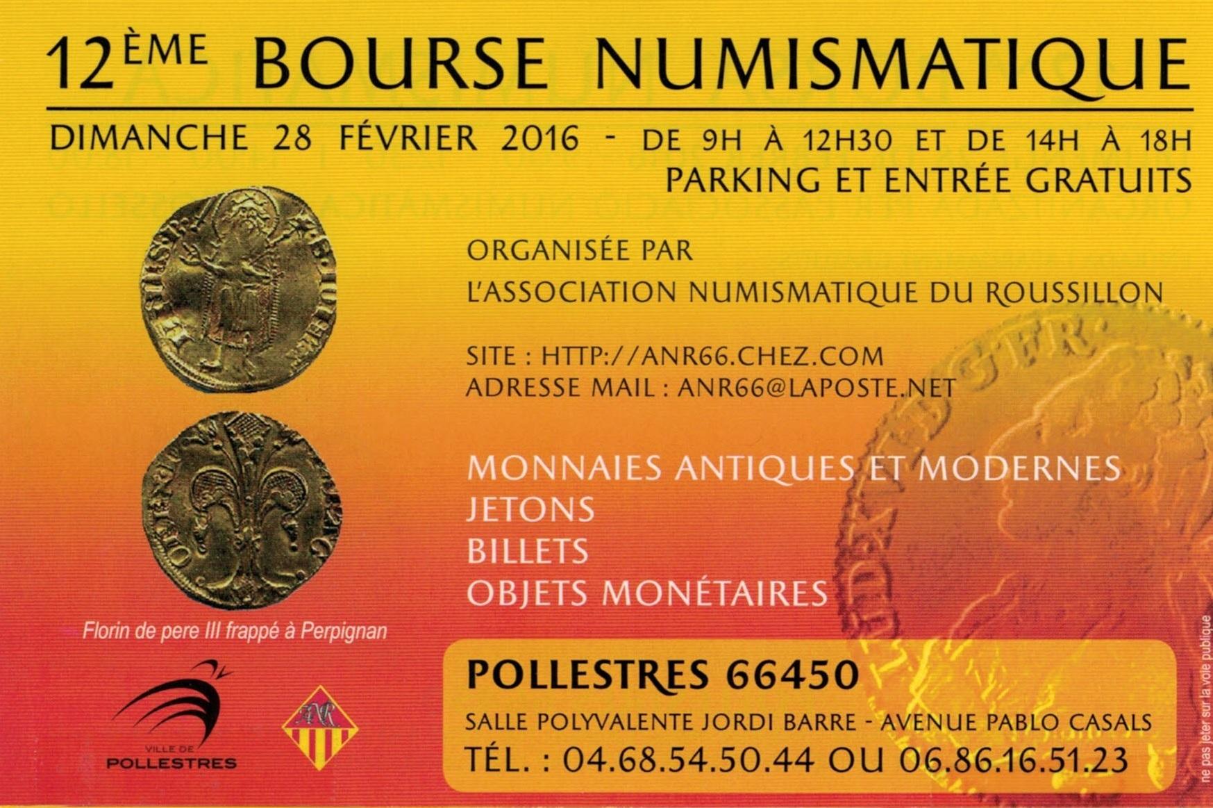12ème Bourse Numismatique - 28 février 2016 - Pollestres (66)