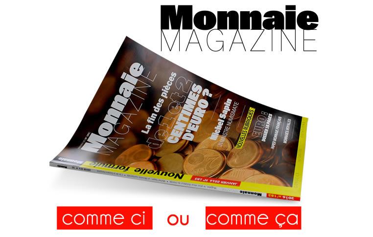 Monnaie Magazine, c'est vous qui choisissez !