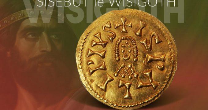 Sisebut, le roi wisigoth d'Hispanie