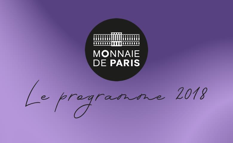 Monnaie de Paris 2018, le programme des émissions