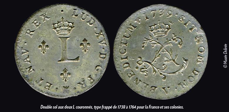 Double sol aux deux L couronnés, type frappé de 1738 à 1764 pour la France et ses colonies.