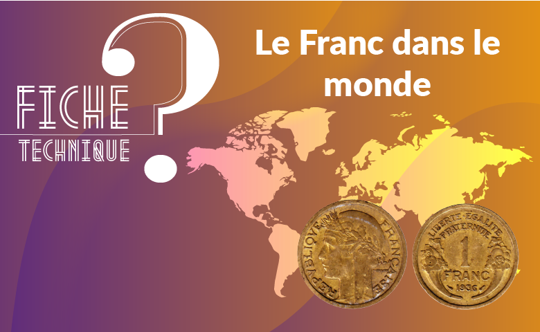 Le Franc dans le monde