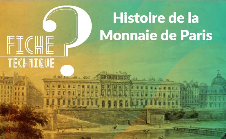Histoire de la monnaie de paris