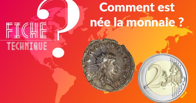 naissance monnaie