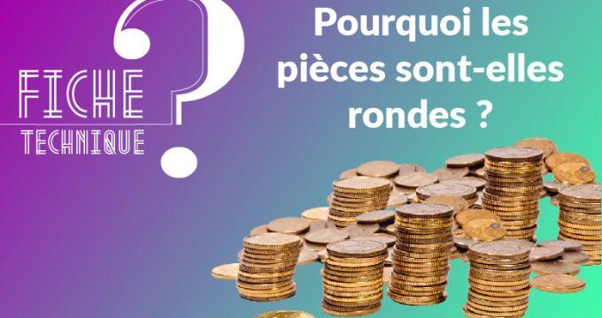 pièces rondes