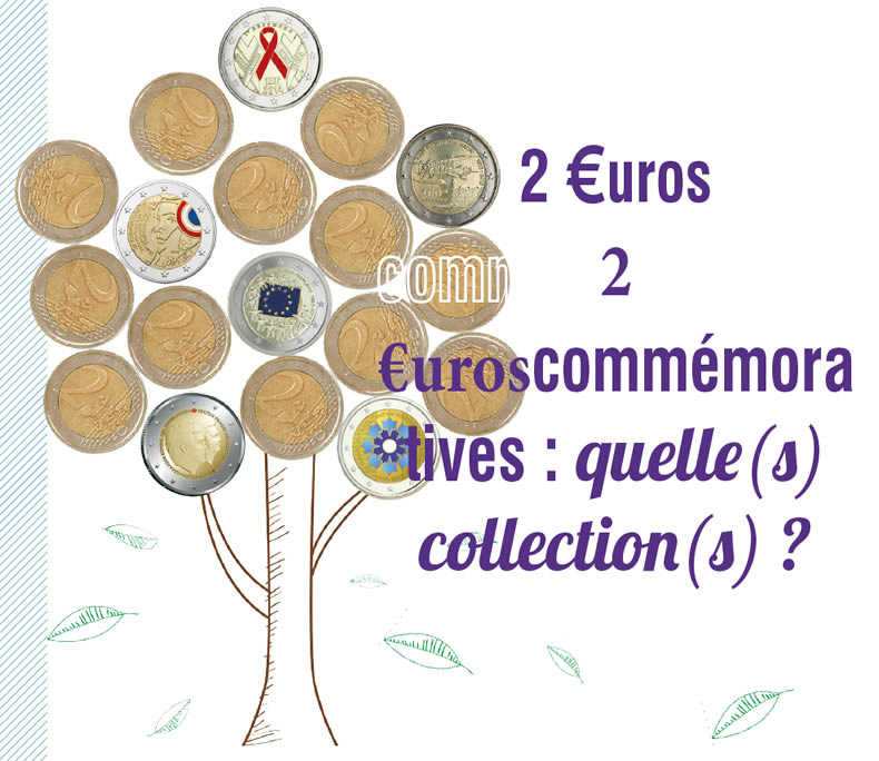 2 €uros commémoratives : quelle(s) collection(s) ?