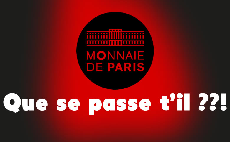 Que se passe t'il à la Monnaie de Paris ?