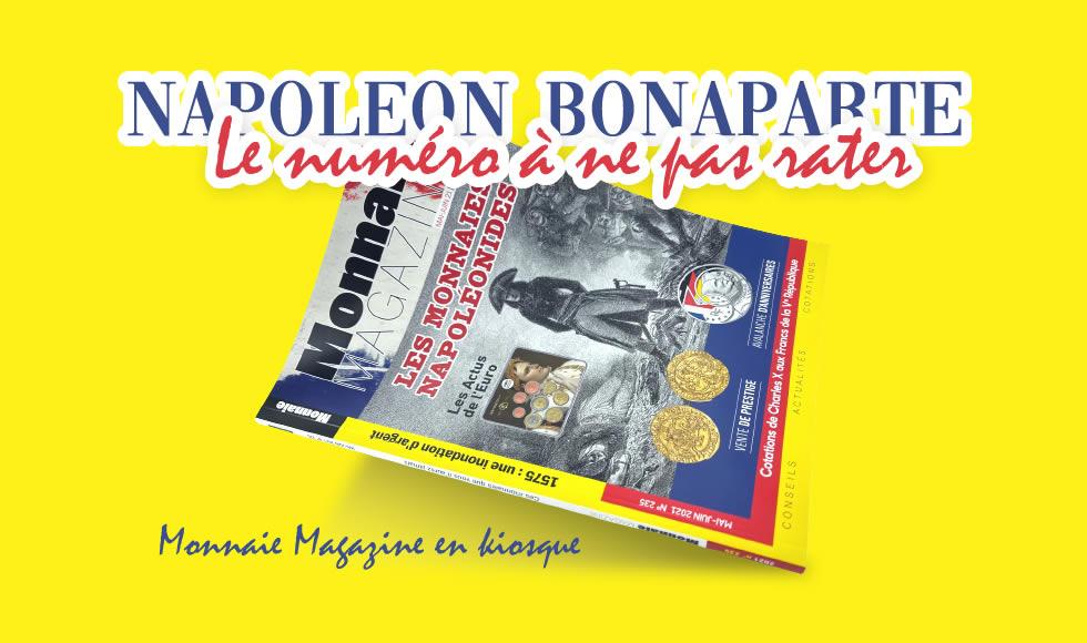 monnaie Magazine Mai-juin 2021 les monnaies Napoléonides